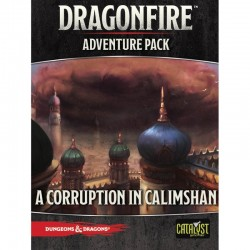 Dragonfire - A Corruption in Calimshan Adventure Pack - EN
