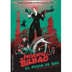 Morirse en Bilbao