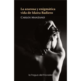 La azarosa y enigmática vida de Idaira Badiero