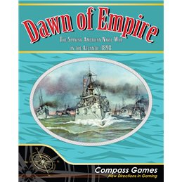 Dawn of Empire: The Spanish American Naval War in the Atlantic, 1898
