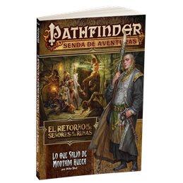 Pathfinder El Retorno de los Señores de las Runas 2: Lo que salió de montaña hueca