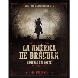 La América de Drácula (Sombras del Oeste)