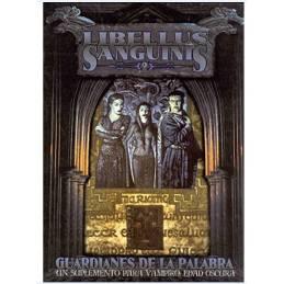 LIBELLUS SANGUINIS 2/GUARDIANES PALABRA