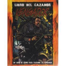 Cazador: La Venganza - Libro del Cazador: Vengador