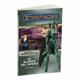 Starfinder - Contra el trono de los Eones 1: El Alcance del Imperio