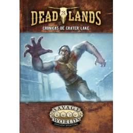 Deadlands - Crónicas de Crater Lake