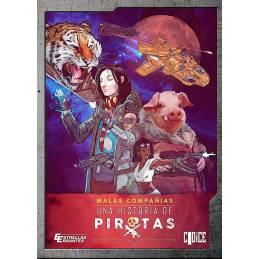 Estrellas Errantes - Malas Compañías I, una historia de piratas