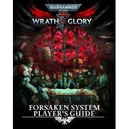 Wrath & Glory - Forsaken System Player's Guide