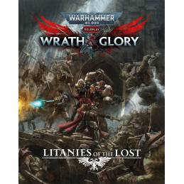[PREORDER] Wrath & Glory - Litanies of the Lost