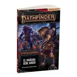 Pathfinder 2 - La Era de las Cenizas 3: El Mañana debe Arder
