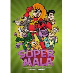 Supermala - Un tebeo de Roberto Malo y XCAR Malavida